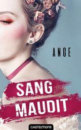 Ange. Interview avec les auteurs de Sang maudit