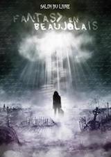 Fantasy en Beaujolais 2017 : la mort aura les crocs !