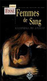 Collectif, dirigé par Jacques Finné. Femmes De Sang : Histoires de goules