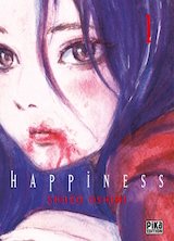 Oshimi, Shuzo. Happiness, tome 1