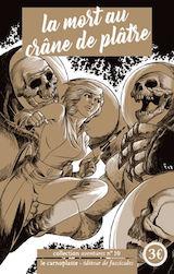 Party, Adrien. La mort au crâne de plâtre