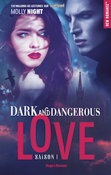 Night, Molly. Dark and Dangerous Love, tome 1