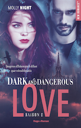 Night, Molly. Dark and Dangerous Love, tome 2