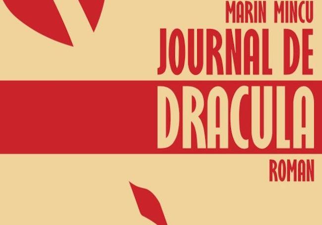 Mincu, Marin. Le Journal de Dracula