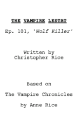 L'écriture du pilote de The Vampire Chronicles est terminée
