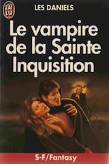 Daniels, Les. Le Vampire de la Sainte Inquisition