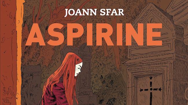 Sfar, Joann. Aspirine, tome 1