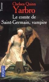 Yarbro, Chelsea Quinn. Le comte de Saint-Germain, Vampire