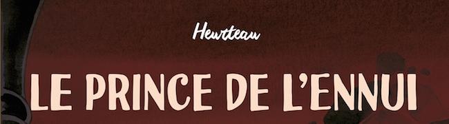 Heurteau, Stéphane. Le Prince de l'Ennui