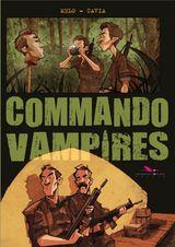 Melo, Filipe – Cavia, Juan. Commando Vampires