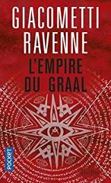 Ravenne, Jacques – Giacometti, Eric. L'Empire du Graal