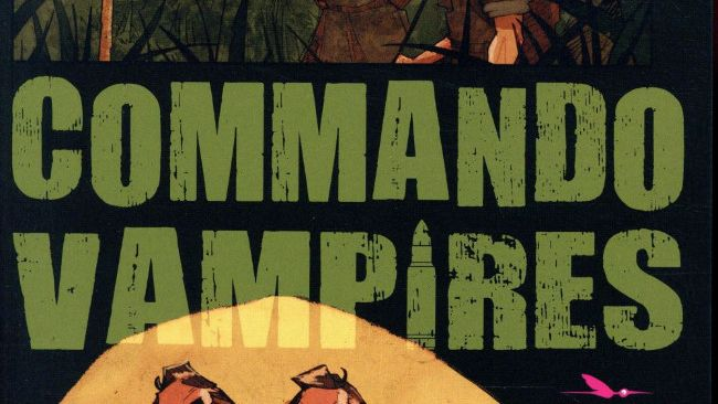 Melo, Filipe - Cavia, Juan. Commando Vampires