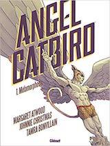 Atwood, Margaret – Christmas, Johnnie. Angel Catbird, tome 1. Métamorphoses