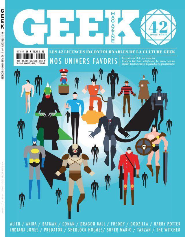 Geek magazine : crowdfunding 42 licences incontournables de la Culture Geek