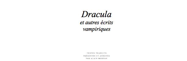 Dracula, Carmilla et Ruthven... rejoignent la Pléiade