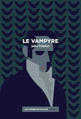 Polidori, John. Le Vampyre