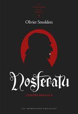 Smolders, Olivier. Nosferatu contre Dracula