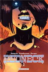 Cates, Donny – Estherren, Lisandro – Cunnife, Dee. Redneck, tome 2. The Eyes Upon You