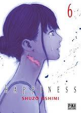 Oshimi, Shuzo. Happiness, tome 6