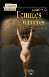 Collectif. Nouvelles histoires de femmes vampires