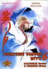 Hirano, Toshihiro – Kakinouchi, Narumi. Princesse Vampire Miyu. Tome 6