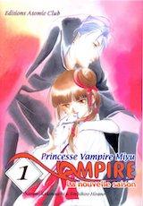 Hirano, Toshihiro – Kakinouchi, Narumi. Princesse Vampire Miyu, saison 2. Tome 1