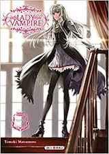 Matsumoto, Tomoki. Lady Vampire, tome 1