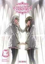 Matsumoto, Tomoki. Lady Vampire, tome 2