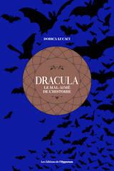 Lucaci, Dorica. Dracula, le mail aimé de l'histoire