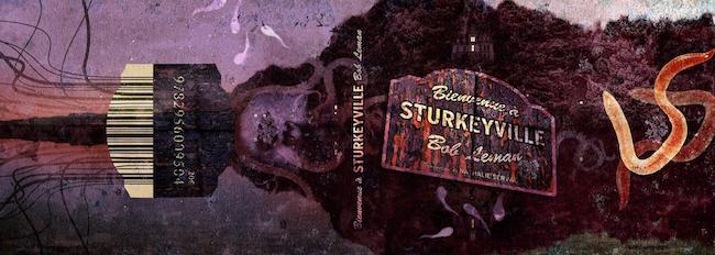 Leman, Bob. Bienvenue à Sturkeyville