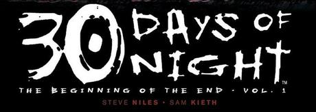 Niles, Steve - Kieth, Sam. 30 Days of Night : The Beginning of the End, Vol. 1