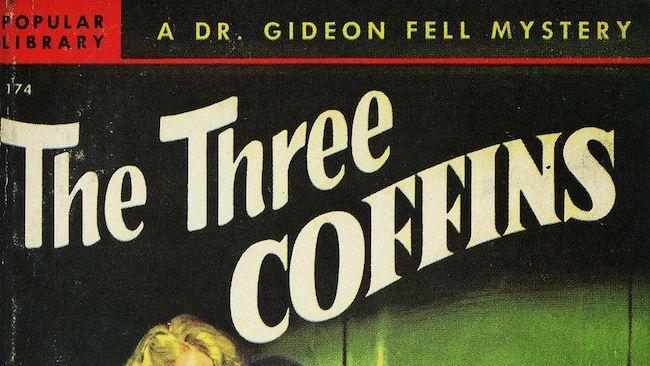 Carr, John Dickson. Trois cercueils se refermeront