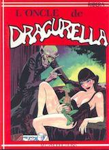 Ribera, Julio. Dracurella, tome 3. L'Oncle de Dracurella
