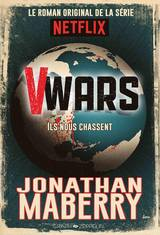 Collectif. V Wars, tome 1. Ils nous chassent