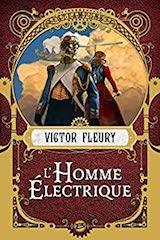 Fleury, Victor. L'Homme électrique