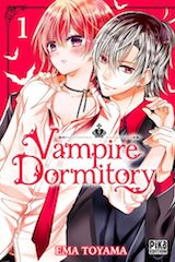 Toyama, Ema. Vampire Dormitory, tome 1
