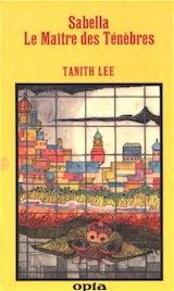Lee, Tanith. Sabella ou la pierre de sang