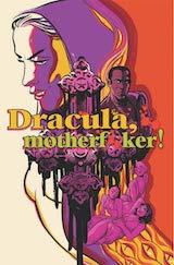 De Campi, Alex – Henderson, Erica. Dracula, motherf*ker !