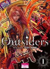 Kanou, Akira. Outsiders, tome 1