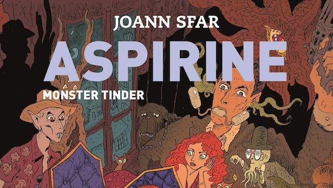 Sfar, Joann. Aspirine, tome 3. Monster Tinder
